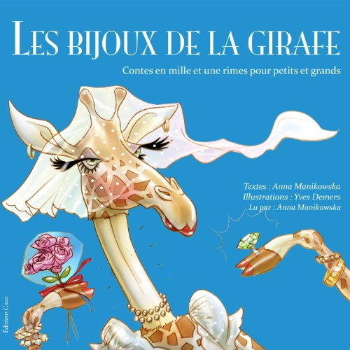 Les bijoux de la girafe (French Edition) audiobook cover art
