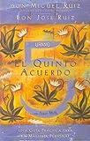 QUINTO ACUERDO, EL(9788479537425)