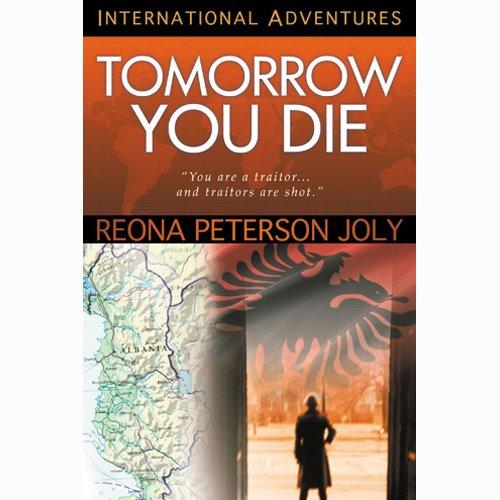 Tomorrow You Die (International Adventures)