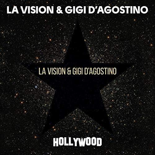LA Vision & Gigi D'Agostino