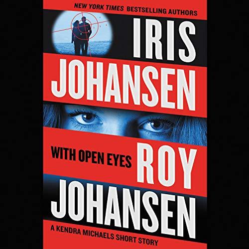 With Open Eyes Audiobook By Iris Johansen, Roy Johansen cover art