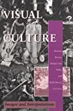 Visual Culture: Images of Interpretation