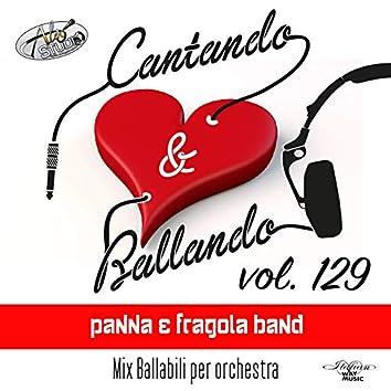 Cantando & Ballando Vol. 129