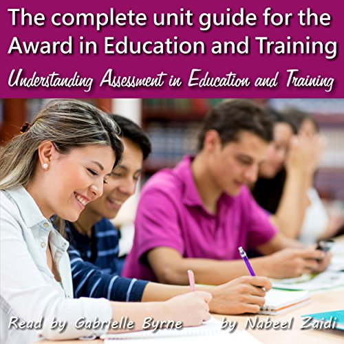 The Complete Unit Guide for the Award in Education and Training audiobook cover art