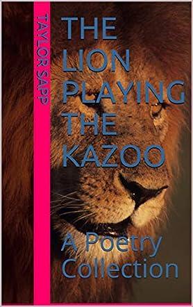 The Lion Playing the Kazoo