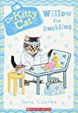 Willow the Duckling (Dr. KittyCat #4) (4)
