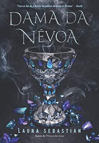 Dama da névoa (Princesa das cinzas – Livro 2)