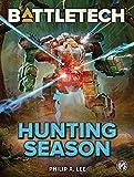 BattleTech: Hunting Season (English Edition)