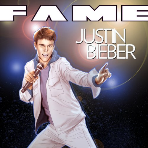Fame: Justin Bieber audiobook cover art