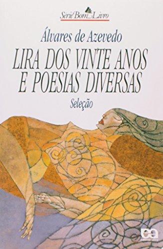 Lira dos Vinte Anos e Poesias Diversas - Coleção Bom Livro