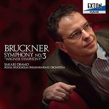 Bruckner: Symphony No. 3 ''Wagner Symphony''