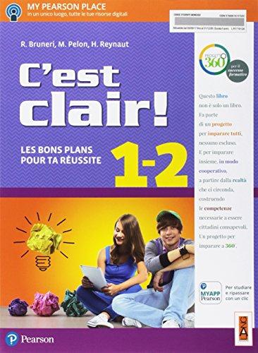 C'est clair! Les bons plans pour ta réussite. Per la Scuola media. Con e-book. Con espansione online [Lingua francese]: 1-2