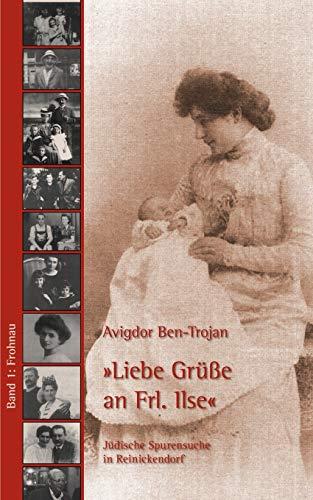 """Jüdische Spurensuche in Berlin-Reinickendorf / Frohnau - """"Liebe Grüsse an Frl. Ilse"""": Jüdische Spurensuche in Reinickendorf"""