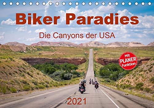 Biker Paradies - Die Canyons der USA (Tischkalender 2021 DIN A5 quer)
