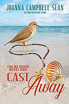 Cast Away: Book #4 in the Cara Mia Delgatto Mystery Series by [Joanna Campbell Slan]