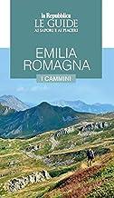 Permalink to Emilia Romagna. I cammini. Guida ai sapori e ai piaceri della regione PDF