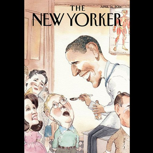 The New Yorker, April 14th 2014 (Ryan Lizza, Daniel Mendelsohn, Hilton Als) audiobook cover art