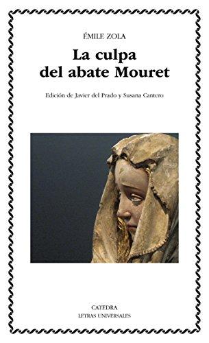 La culpa del abate Mouret (Letras Universales nº 494)
