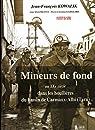 Mineurs de fond au XXe siècle dans les houillères du bassin de Carmaux-Albi par Kowalik
