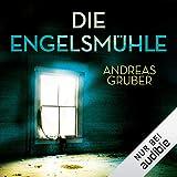 Die Engelsmühle: Peter Hogart 2 - Andreas Gruber