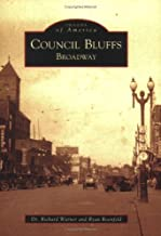 Council Bluffs: Broadway (IA) (Images of America)