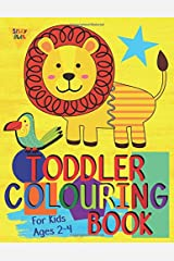 Toddler Colouring Book For Kids Ages 2-4: Toddler learning activities. Arts and crafts for kids. Letters (Alphabet or ABC) numbers counting shapes and animals. Homeschooling activities. (UK Edition) Paperback