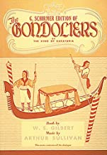 G. Schirmer Edition of the Gondoliers: or the King of Barataria (Vocal Score)