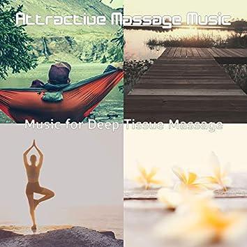 Music for Deep Tissue Massage