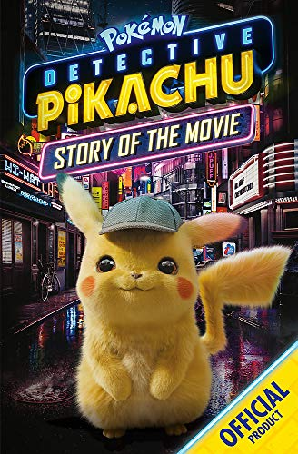The Official Pokemon Detective Pikachu Story of the Movie: Official Pokémon
