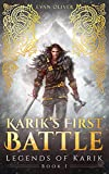 Karik's First Battle (The Legends of Karik Book 1)
