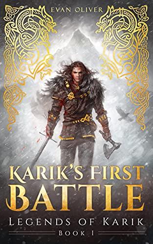 Karik's First Battle (The Legends of Karik Book 1)
