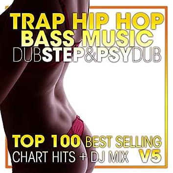 Trap Hip Hop Bass Music Dubstep & Psy Dub Top 100 Best Selling Chart Hits + DJ Mix V5