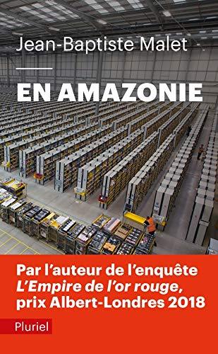"""En Amazonie: Infiltré dans """"le meilleur des mondes"""" (Pluriel)"""