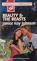 Beauty & the Beasts (Harlequin Superromance No. 758): Janice Kay Johnson