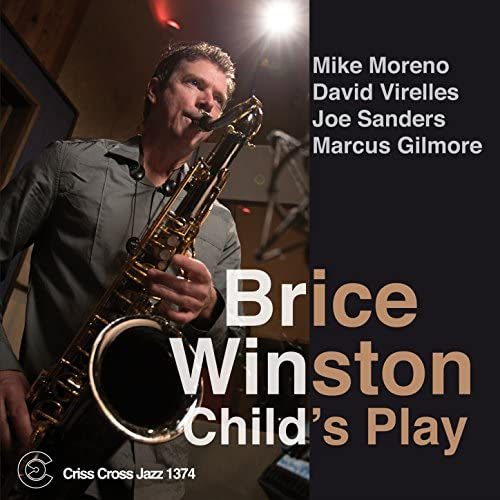 Brice Winston feat. Mike Moreno, David Virelles, Joe Sanders & Marcus Gilmore
