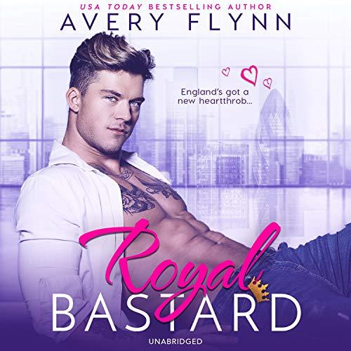 Royal Bastard Audiobook By Avery Flynn cover art