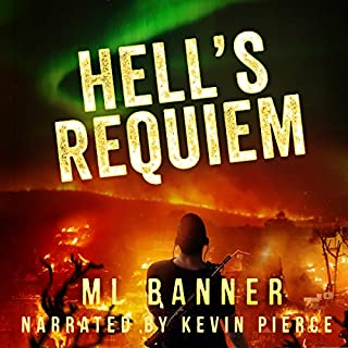 Hell's Requiem     An Apocalyptic Thriller              By:                                                                                                                                 M. L. Banner                               Narrated by:                                                                                                                                 Kevin Pierce                      Length: 4 hrs and 48 mins     39 ratings     Overall 4.0