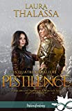 Pestilence: Les quatre cavaliers, T1 (Les quatre cavaliers (1)) (French Edition)