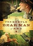 The Gentle Bear Man of Emo