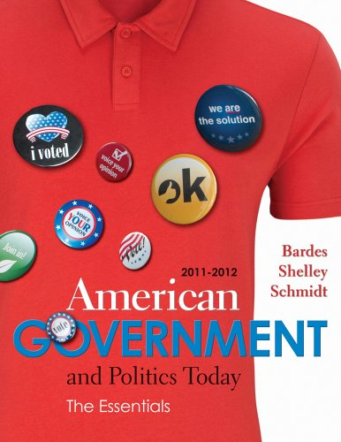 Bundle: American Government and Politics Today: The Essentials 2011 - 2012 Edition, 16th + WebTutor™ on Blackboard with