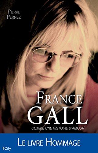 France Gall : Comme une histoire d\'amour