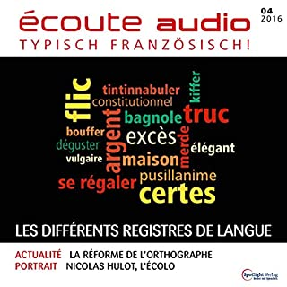 Écoute audio - Les différents régistres de langue. 4/2016 Titelbild