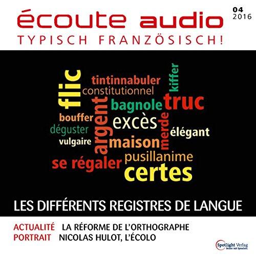 Écoute Audio - Les différents régistres de langue. 4/2016 cover art