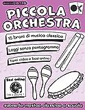 Piccola Orchestra: Suona la musica classica a scuola primaria: 2