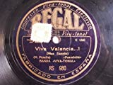 Antiguo Disco Pizarra - Old Disc Slate: BANDA VIVA TONAL : El Fallero; Viva Valencia…! (Miss España)