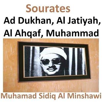 Sourates Ad Dukhan, Al Jatiyah, Al Ahqaf, Muhammad (Quran - Coran - Islam)