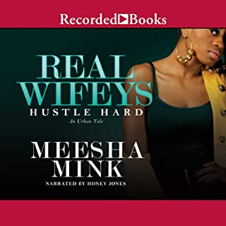 Real Wifeys: Hustle Hard: An Urban Tale audiobook cover art