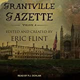 Grantville Gazette, Volume III: Ring of Fire - Gazette Editions Series, Book 3