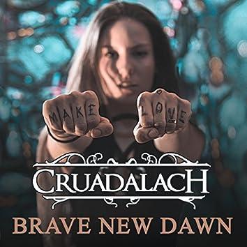 Brave New Dawn