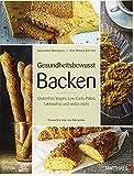 Gesundheitsbewusst Backen: Glutenfrei, Vegan, Low Carb, Paleo, Laktosefrei und vieles mehr - Chancen für die Bäckerei
